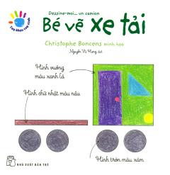 Tay Khéo Tay Xinh - Bé Vẽ Xe Tải
