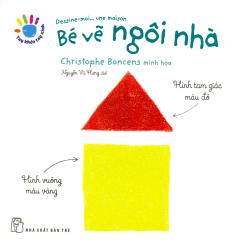 Tay Khéo Tay Xinh - Bé Vẽ Ngôi Nhà