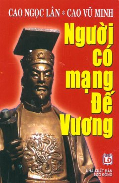 Người Có Mạng Đế Vương
