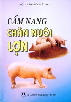 Cẩm Nang Chăn Nuôi Lợn