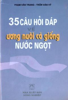 35 Câu Hỏi Đáp Về Ương Nuôi Cá Giống Nước Ngọt