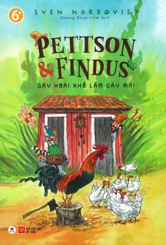 Pettson & Findus - Gáy Hoài Khổ Lắm Gáy Mãi