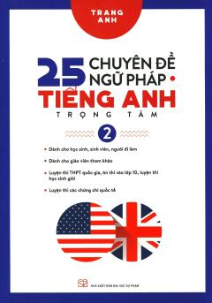 25 Chuyên Đề Ngữ Pháp Tiếng Anh Trọng Tâm - Tập 2