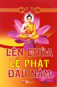 Lên Chùa Lễ Phật Đầu Năm