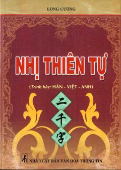 Nhị Thiên Tự (Trình Bày Hán - Việt - Anh)