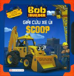 Bob The Builder - Giải Cứu Xe Ủi Scoop