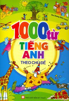 1000 Từ Tiếng Anh Theo Chủ Đề