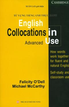 Từ Vựng Tiếng Anh Thực Hành - English Collocations In Use (Advanced)