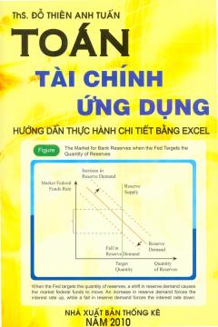 Toán Tài Chính Ứng Dụng - Hướng Dẫn Thực Hành Chi Tiết Bằng Excel