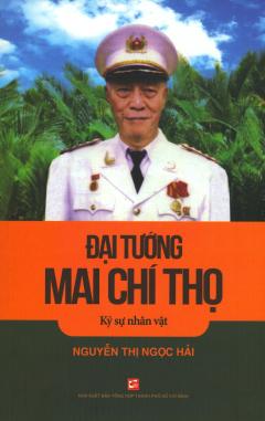 Đại Tướng Mai Chí Thọ