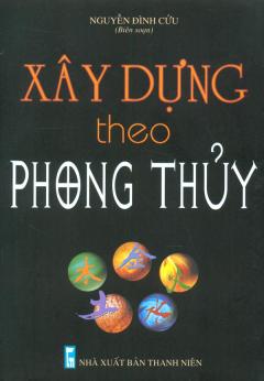Xây Dựng Theo Phong Thủy