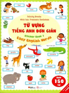 Từ Vựng Tiếng Anh Đơn Giản - Sticker Book 1