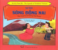 Sự Tích Sông Đồng Nai (Song Ngữ)