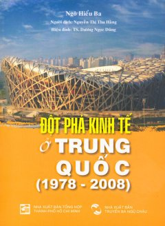 Đột Phá Kinh Tế Ở Trung Quốc (1978 - 2008)