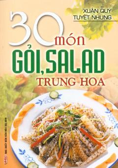 30 Món Gỏi, Salad Trung Hoa
