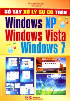Sổ Tay Xử Lý Sự Cố Trên Windows XP, Windows Vista, Windows 7