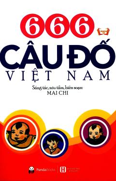 666 Câu Đố Việt Nam (Tái Bản 2018)