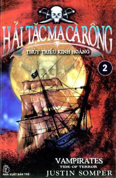Hải Tặc Ma Cà Rồng - Tập 2: Thủy Triều Kinh Hoàng