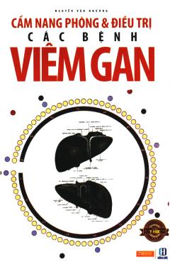 Cẩm Nang Phòng & Điều Trị Các Bệnh Viêm Gan