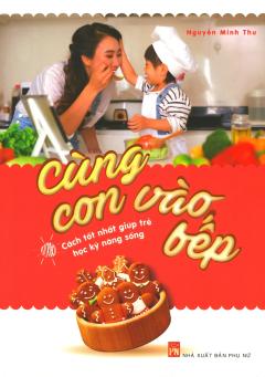 Cùng Con Vào Bếp