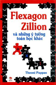 Flexagon Zillion Và Những Ý Tưởng Toán Học Khác