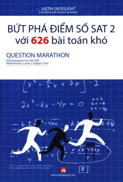 Bứt Phá Điểm Số SAT 2 Với 626 Bài Toán Khó - Question Marathon