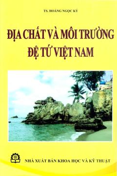 Địa Chất Và Môi Trường Đệ Tứ Việt Nam