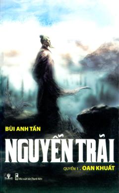 Nguyễn Trãi - Quyển 1. Oan Khuất