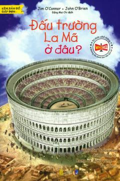 Đấu Trường La Mã Ở Đâu?