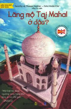 Lăng Mộ Taj Mahal Ở Đâu?