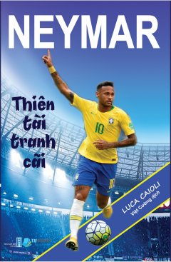 Neymar - Thiên Tài Tranh Cãi
