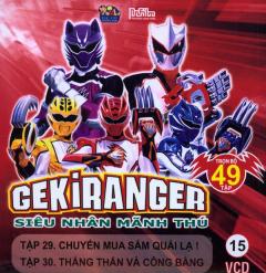 Gekiranger - Siêu Nhân Mãnh Thú - Tập 15 (VCD)