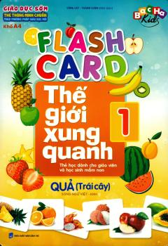Flash Card Thế Giới Xung Quanh - Tập 1: Quả (Trái Cây)