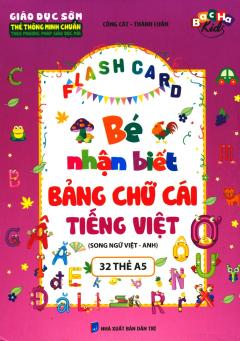 Flash Card - Bé Nhận Biết Bảng Chữ Cái Tiếng Việt (Song Ngữ Việt - Anh)