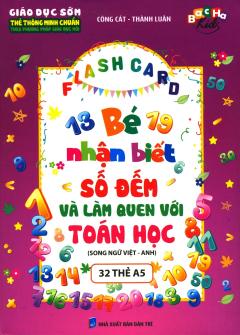 Flash Card - Bé Nhận Biết Số Đếm Và Làm Quen Với Toán Học (Song Ngữ Việt - Anh)