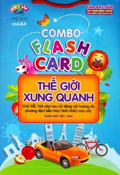 Combo Flash Card Thế Giới Xung Quanh - Bộ 7 Chủ Đề (Song Ngữ Việt - Anh)