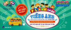 Flash Card Tiếng Anh - Từ Đơn Giản (Tái Bản 2016)