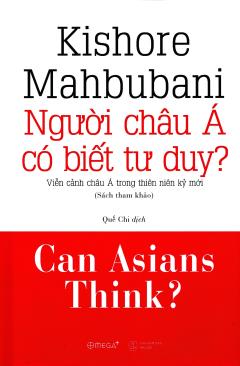 Người Châu Á Có Biết Tư Duy?