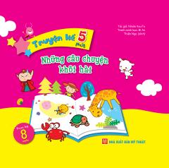 Truyện Kể 5 Phút - Những Câu Chuyện Khôi Hài