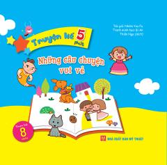 Truyện Kể 5 Phút - Những Câu Chuyện Vui Vẻ