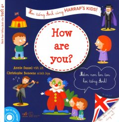 Học Tiếng Anh Cùng Harrap's Kids! - How Are You?