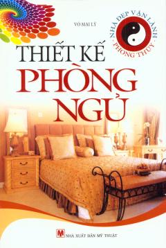 Nhà Đẹp Vận Lành - Phong Thủy - Thiết Kế Phòng Ngủ