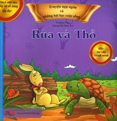 Truyện Ngụ Ngôn Và Những Bài Học Cuộc Sống - Rùa Và Thỏ