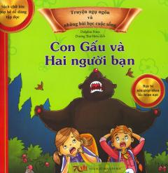 Truyện Ngụ Ngôn Và Những Bài Học Cuộc Sống - Con Gấu Và Hai Người Bạn