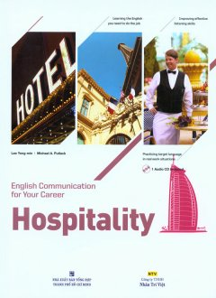 English Communication For Your Career - Hospitality (Kèm CD)