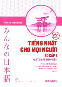 Tiếng Nhật Cho Mọi Người - Sơ Cấp 1: Hán Tự (Bản Tiếng Việt) (Bản Mới)