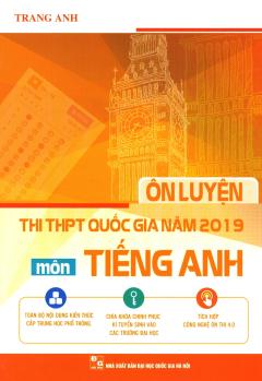 Ôn Luyện Thi THPT Quốc Gia Năm 2019 Môn Tiếng Anh