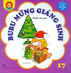 Bé Học Lễ Giáo - Tập 17: BuBu Mừng Giáng Sinh