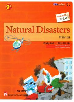 Natural Disasters - Thiên Tai (Trình Độ 2 - Tập 12) (Study Book - Sách Bài Tập)