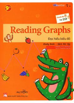 Reading Graphs - Đọc Hiểu Biểu Đồ (Trình Độ 2 - Tập 10) (Study Book - Sách Bài Tập)